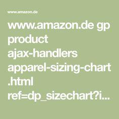 www.amazon.de gp product ajax-handlers apparel-sizing-chart.html ref=dp_sizechart?ie=UTF8&asin=B019QBZT0Y&isUDP=1&deviceType=mobile