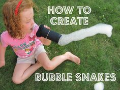 The Chocolate Muffin Tree: Creating Bubble Snakes