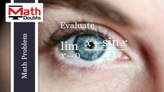 Limit problem to Evaluate the limit of (x-sin(x))/x³ as x approaches 0 in Limits Calculus Mathematics Limits Calculus, Trigonometric Functions, Math Problems, Problem And Solution, Mathematics, This Or That Questions, Math, Math Activities