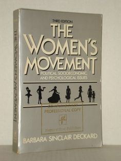 Used Books, 'The Women's Movement', Political, Socioeconomic and Psychological Issues; at fah451bks.com new and used books