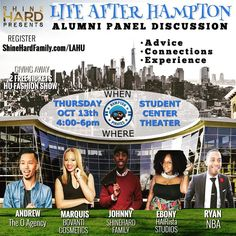 "The @ShineHardFamily Presents ""Life After Hampton""  Encouraging all #HamptonU students and recent grads to join us this #THURSDAY 4-6p in the Student Center Theater.  We'll be discussing the many challenges faced by graduates in 2016 and digging deep into the solutions.  FREE REGISTER http://ift.tt/2e0AlrI #HamptonHomecoming16 #HamptonsVeryOwn #TogetherWeShine"