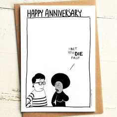 I bet you die first Anniversary Card - Brutally Honest Cards | Offensive | Offensive Anniversary | Miserable Anniversary | Doom by iamstevestewart on Etsy