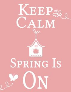 spring is on