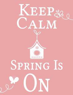 Keep Calm Spring is on!   Gespot door www.kixx-safety.nl #garden #gloves #tuinhandschoenen