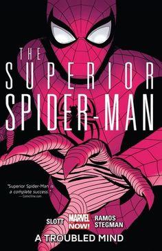 The Superior Spider-Man, Vol. 2: A Troubled Mind (The Superior Spider-Man (Marvel NOW!) #2) by Dan Slott (Writer), Humberto Ramos (Artist), Ryan Stegman (Artist)