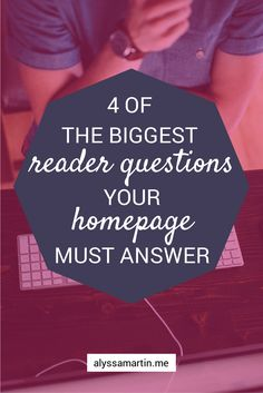 4 reader questions your homepage needs to answer. Practical advice on writing your homepage web copy.
