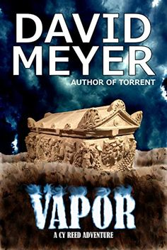 Vapor (Cy Reed Adventures Book 4) by David Meyer…