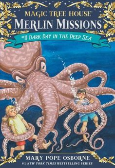 Dark Day in the Deep Sea (Magic Tree House Merlin Mission Series #11)