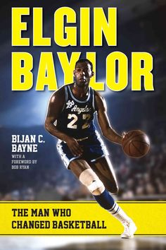 6fb3080a20a Elgin Baylor: The Man Who Changed Basketball (Hardcover) | Overstock.com  Shopping - The Best Deals on Biography - Sports