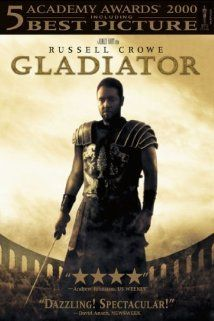 Gladiator (2000)-Awesome movie if you are studying ancient Rome and gladiators.