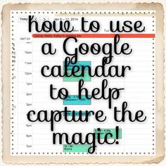 Using a Google Calendar for Planning your Disney Vacation | Capturing Magic