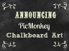 House of Hawthornes: Making Chalkboard Art on PicMonkey