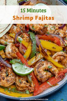 Easy Shrimp Fajitas - This fajitas recipe is so easy to make and so delicious. Loaded with juicy shrimps, bell peppers, onions with loads of flavors. It is the perfect lunch or dinner recipe that's healthy and always a winner among friends and family.