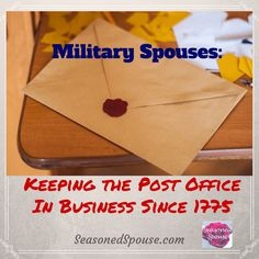 Who doesn't love mail??? A military spouse sends and receives a lot more mail than the average civilian.