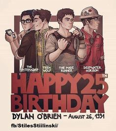 Dylan O'Brien edit of the characters he played in movies Left to right Stuart Twombly ~The Internship Stiles Stilinski ~Teen Wolf Thomas ~The Maze Runner Caleb Holloway ~ Deep Water Horizon