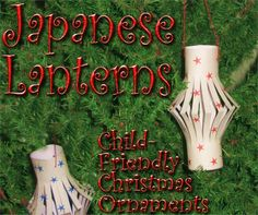 Google Image Result for http://www.familychristmasonline.com/crafts/paper_crafts/simple_crafts/japanese_lanterns/japanese_lanterns.jpg