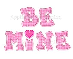Valentine Be MINE heart Applique Machine Embroidery Design INSTANT DOWNLOAD by AppliquetionStation on Etsy https://www.etsy.com/listing/121615305/valentine-be-mine-heart-applique-machine