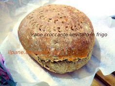 Il Pane: Pane croccante lievitato in frigo