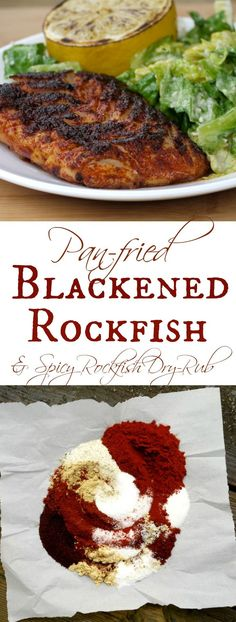 Spicy Pan-fried Blackened Rockfish - BEST ever! The secret is the spicy dry rub, seasoned with smokey paprika and three kinds of dried peppers. It just the right amount of kick, without overpowering the flavor of the fish.   The Good Hearted Woman:
