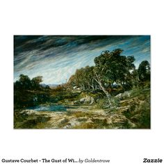 Shop Gustave Courbet - The Gust of Wind Poster created by Goldentrove. Gustave Courbet, French Artists, Custom Posters, Impressionist, Custom Framing, Vibrant, Trees, Creative, Artwork