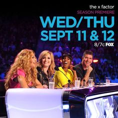 Wed/Thurs September 11th & 12th: Season Premiere: The X Factor: 8 P