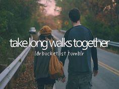 TAKING LONG WALKS TOGETHER...DONE!!