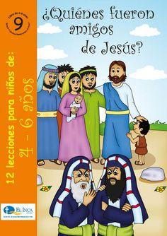 Manuales para la Escuela Dominical, para 4-6 años, de Editorial Buena Tierra, parte de las Librerías El Inca, Perú. #9 Los niños conocerán quiénes fueron los amigos de Jesús.