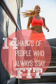 14 Habits of People Who Always Stay Fit