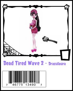 Dead Tired Wave 2-Monster High Doll Checklist