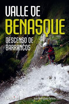 'Valle de Benasque. Descenso de barrancos' de Iván Rodríguez-Torices, corregido por Conbuenaletra.