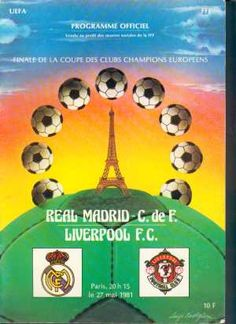 Liverpool 1 Real Madrid 0 in May 1981 in Paris. The programme cover for the European Cup Final. Liverpool Badge, Liverpool Players, Liverpool Football Club, Liverpool European Cups, Messi, Premier League, Coupe Des Clubs Champions, Real Madrid Wallpapers, Football Memorabilia