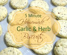 5 Minute Homemade Garlic & Herb Biscuits