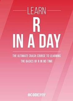 R: Learn R Programming In A DAY! - The Ultimate Crash Course to Learning the Basics of the R Programming Language In No Time free ebook http://www.houstonsystemsolution.com/