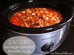 slow cooker sausage spinach tomato soup in crockpot