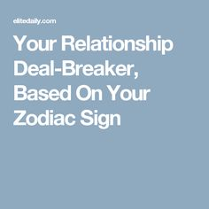 horoscope headlines dating dealbreakers