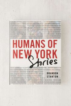 Humans Of New York: Stories By Brandon Stanton. A beautiful, poignant collection of photography and real stories that I could not put down.  Gorgeous, raw and real. Read October 2015.