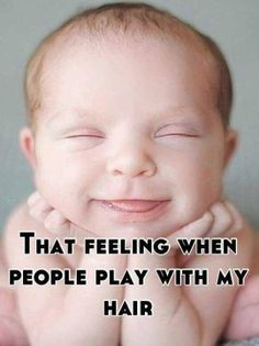 xD Yea I love it when people play with my hair!!! Idk y!:D