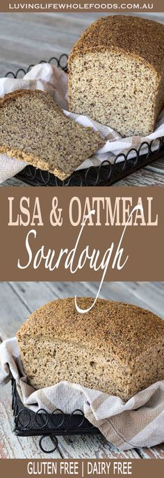 Easy LSA & Oatmeal Sourdough Bread | GLUTEN FREE | DAIRY FREE | this is our daily bread.