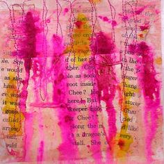 I am in love with the vibrant pink in this image. Create a background in your art journal by gluing scraps of text, painting over it, then adding random stitching.