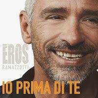 Io prima di te Eros Ramazzotti lyrics translation