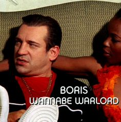 """Boris, wannabe warlord (Dimitri Diatchenko), from the """"Pilot"""" Season 1, Episode 1 2007. Known for extorting money from oil businesses in Nigeria."""
