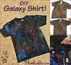 Galaxy shirt tutorial. Great for Star Wars and Dr. Who fans! Easy to make craft that lets you create your own Galaxy on a shirt to wear. Great activity for kids!