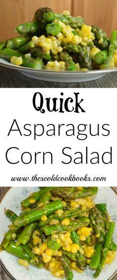 Quick Asparagus Corn Salad Recipe with homemade vinaigrette