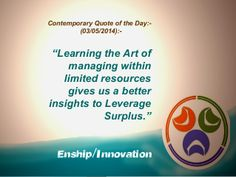 Contemporary Quote of the Day:- (03/05/2014):- by Enship/Innovation via slideshare