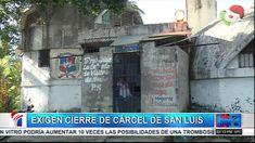 Familiares De Reclusos En La Cárcel De San Luís Piden El Cierre Del Recinto Por No Cumplir Con Las Condiciones Adecuada