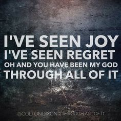 """""""Through All of It"""" by Colton Dixon"""