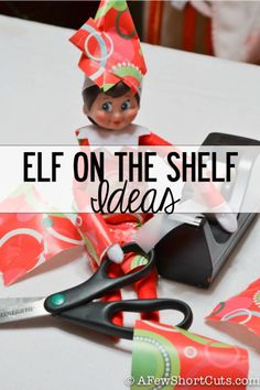 Looking for Elf on the Shelf Ideas?! You have come to the right place. Click on the ideas below to s ...