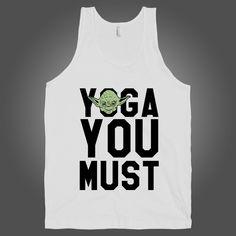 Yoda demands that you yoga! Yoga Pants Outfit, Yoga Logo, Yoga At Home, Yoga Tank, Workout Attire, Yoga Fashion, Great T Shirts, White Tank, Yoga Humor