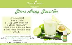 Young Living Essential Oils: Stress Away Smoothie | Combat everyday stress with Stress Away essential oil blend | For more info and to order yours, visit: http://www.thesavvyoiler.com/order-oils/