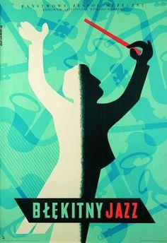 """""""Błękitny Jazz"""" (1956) jazz poster by Eryk Lipiński"""